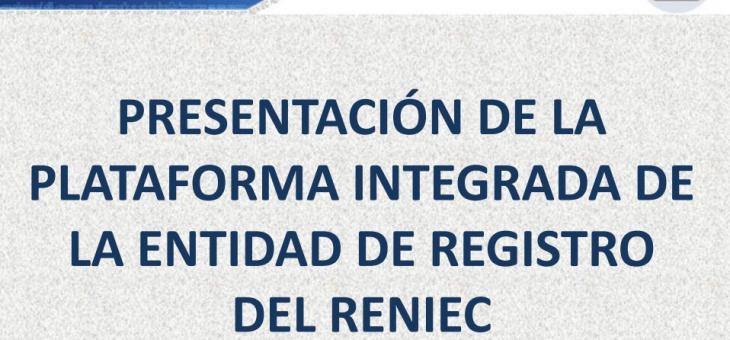 PRESENTACIÓN DE LA PLATAFORMA INTEGRADA DE LA ENTIDAD DE REGISTRO